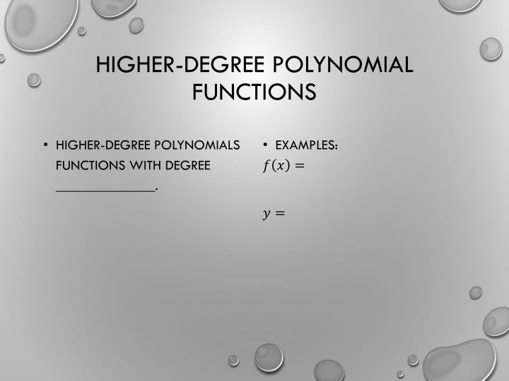 Higher-Degree Polynomial Functions