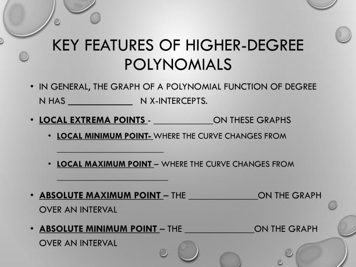 Key Features of Higher-Degree Polynomials