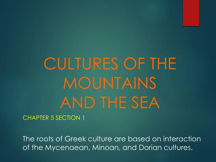 CULTURES OF THE MOUNTAINS