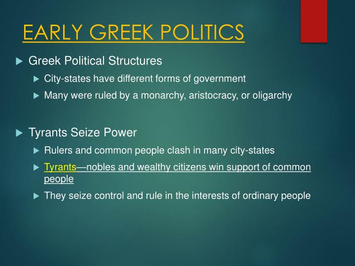 EARLY GREEK POLITICS