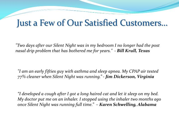 Just a Few of Our Satisfied Customers…