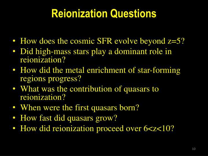 Reionization Questions