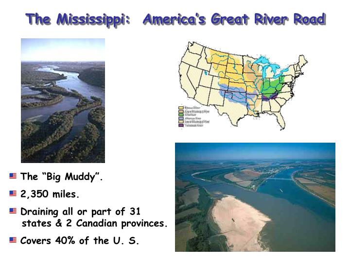 The Mississippi:  America's Great River Road