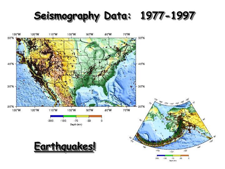 Seismography Data:  1977-1997