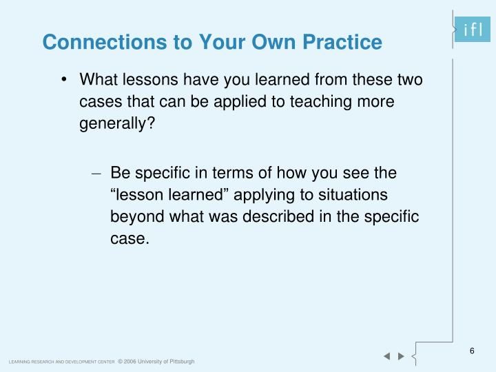 Connections to Your Own Practice