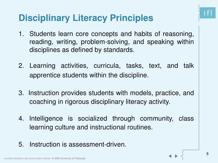 Disciplinary Literacy Principles