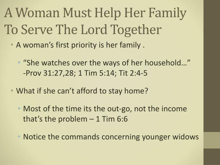 A Woman Must Help Her Family To Serve The Lord Together