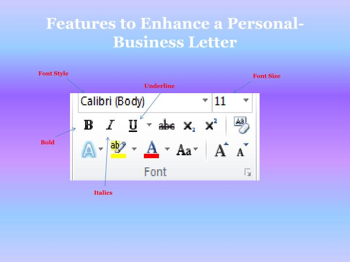 Features to Enhance a Personal-Business Letter