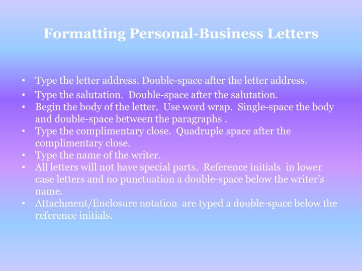 Formatting Personal-Business Letters