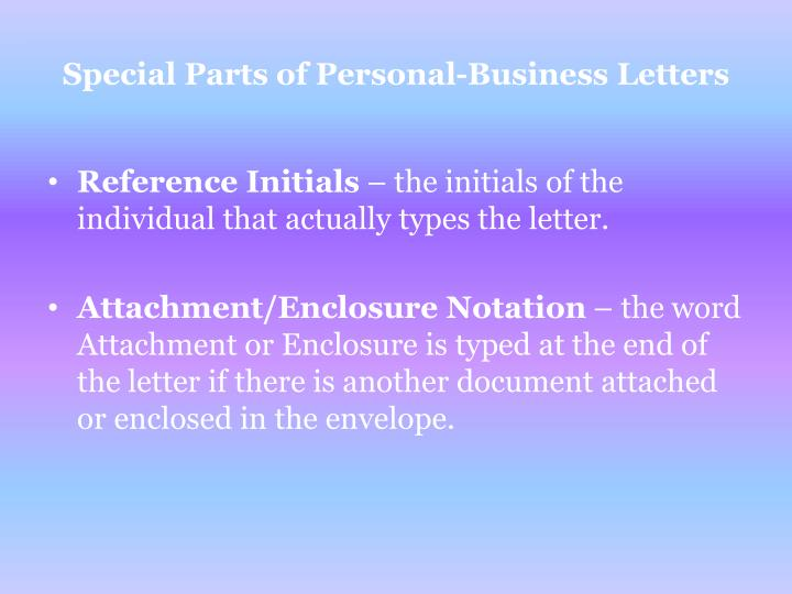 Special Parts of Personal-Business Letters
