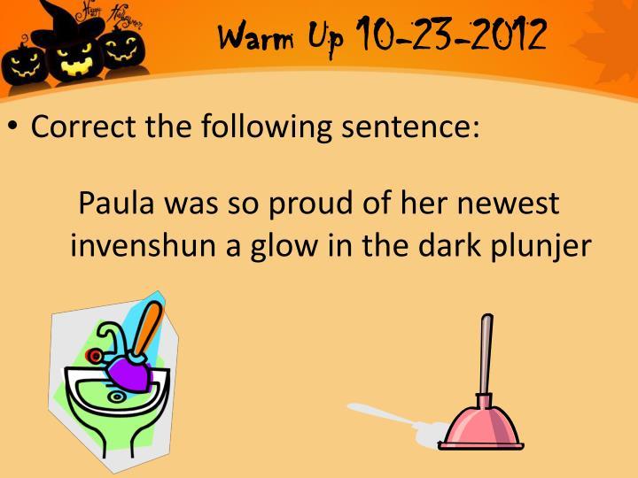 Warm Up 10-23-2012