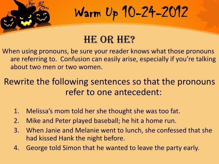 Warm Up 10-24-2012