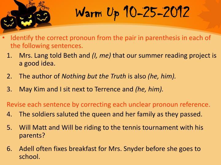 Warm Up 10-25-2012