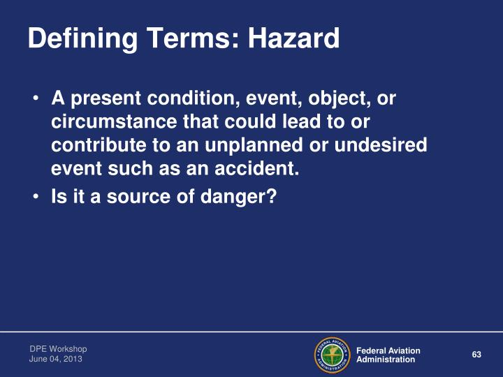 Defining Terms: Hazard