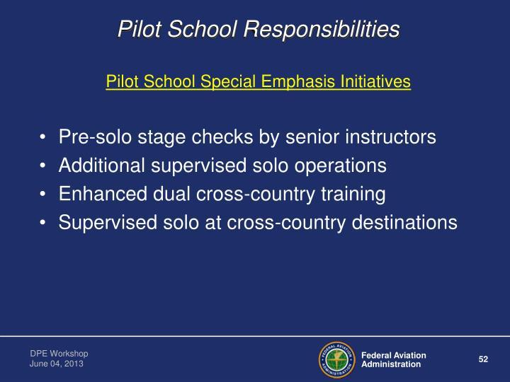 Pilot School Responsibilities