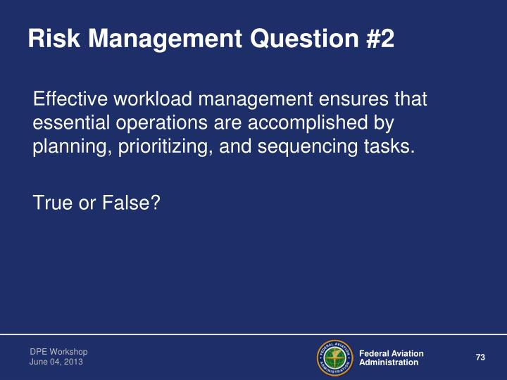 Risk Management Question #2