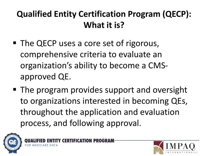 Qualified Entity Certification Program (QECP):  What it