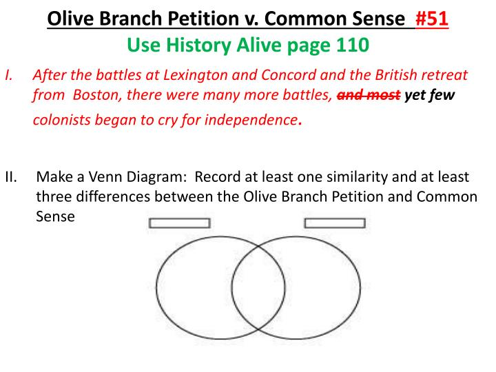 Olive branch petition v common sense 51 use history alive page 110
