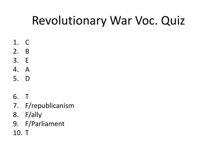 Revolutionary War Voc. Quiz