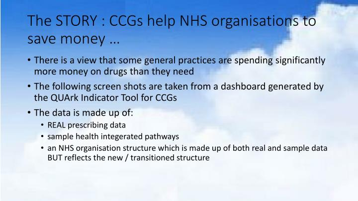 The STORY : CCGs help NHS organisations to save money …