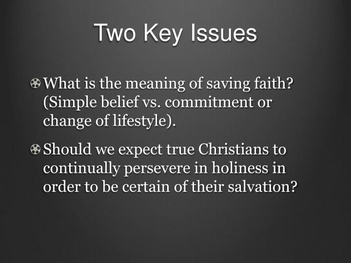 Two Key Issues