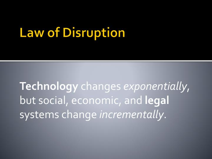 Law of Disruption
