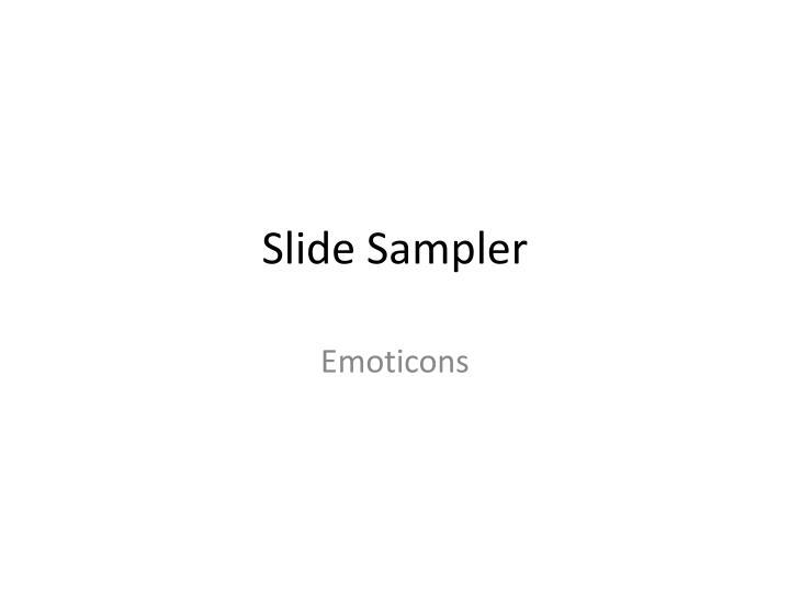 Slide Sampler