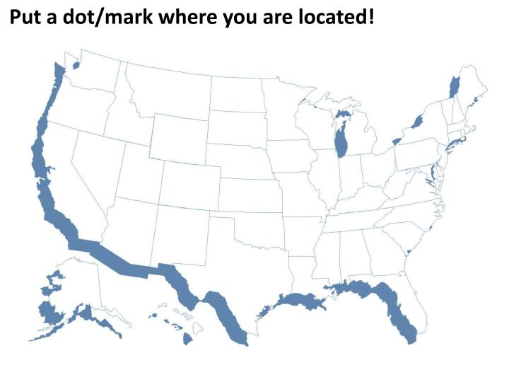 Put a dot/mark where you are located!
