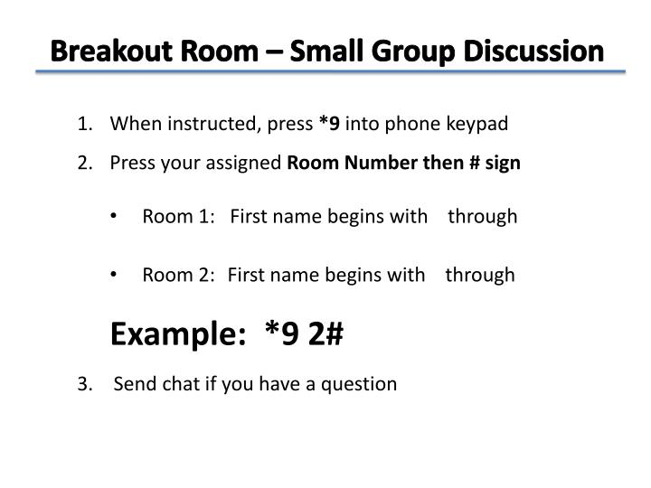 Breakout Room – Small Group Discussion