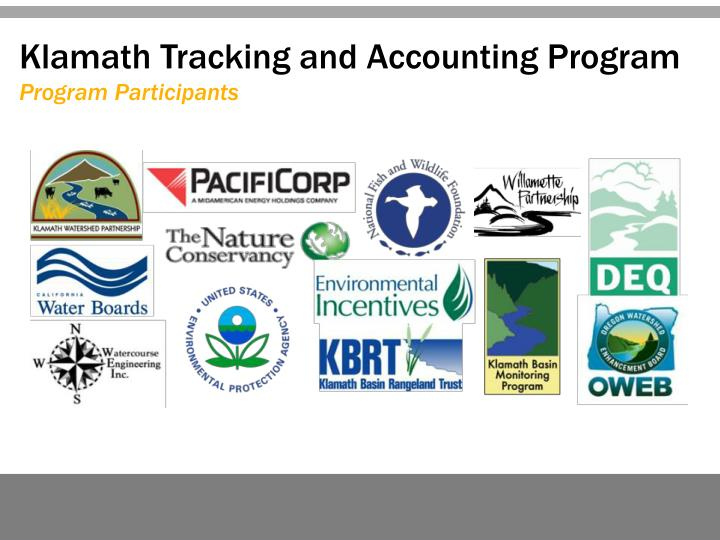 Klamath Tracking and Accounting Program