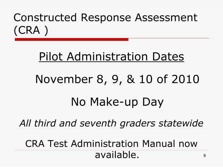 Constructed Response Assessment (CRA )