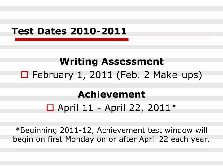Test Dates 2010-2011