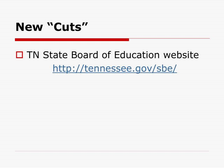 """New """"Cuts"""""""