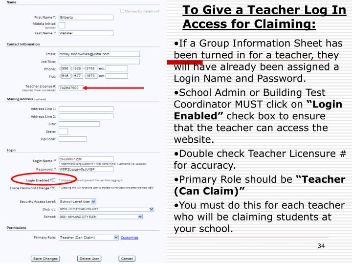 To Give a Teacher Log In Access for Claiming: