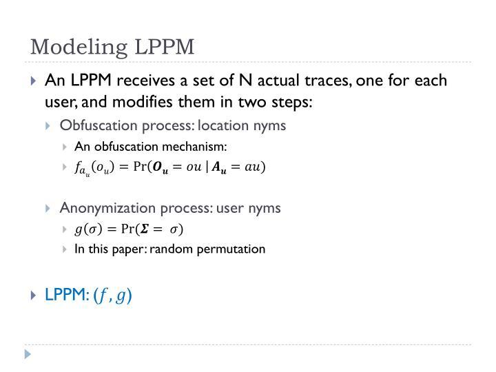 Modeling LPPM