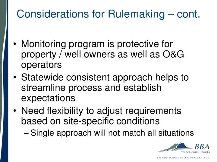 Considerations for Rulemaking – cont.