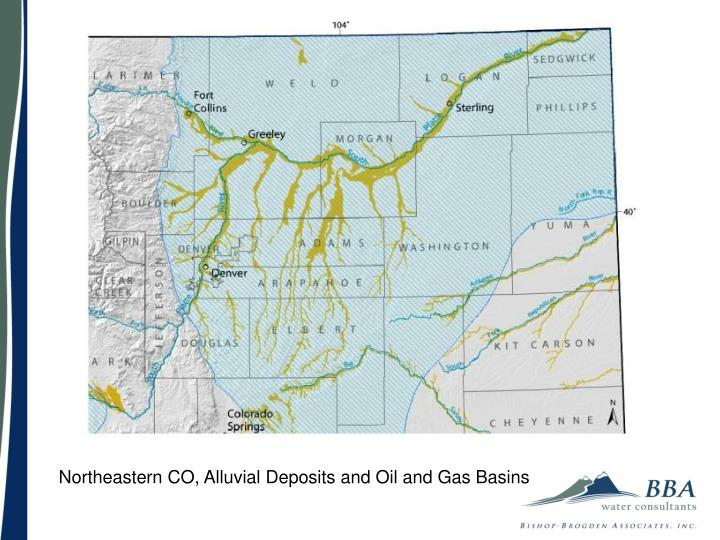 Northeastern CO, Alluvial Deposits and Oil and Gas Basins