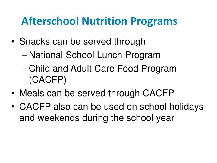 Afterschool Nutrition Programs