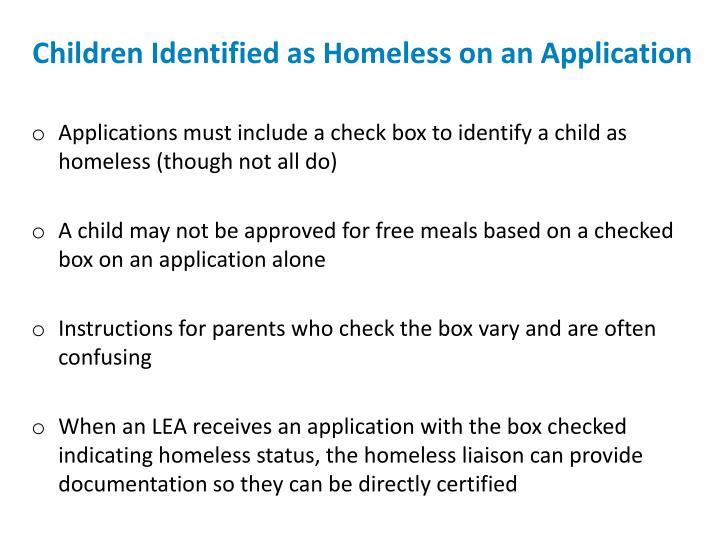 Children Identified as Homeless on an Application