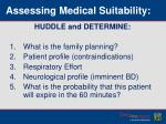 assessing medical suitability