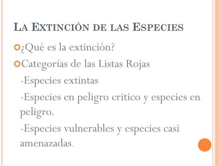 La Extinción de las Especies