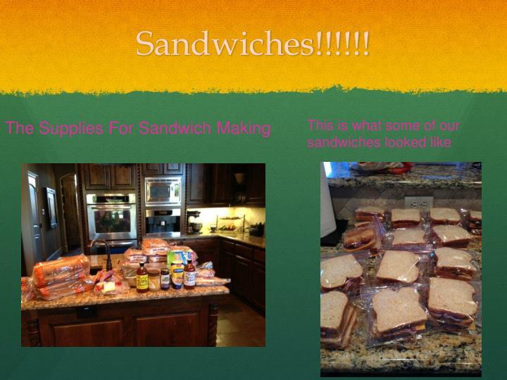 Sandwiches!!!!!!