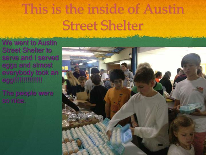 This is the inside of Austin Street Shelter