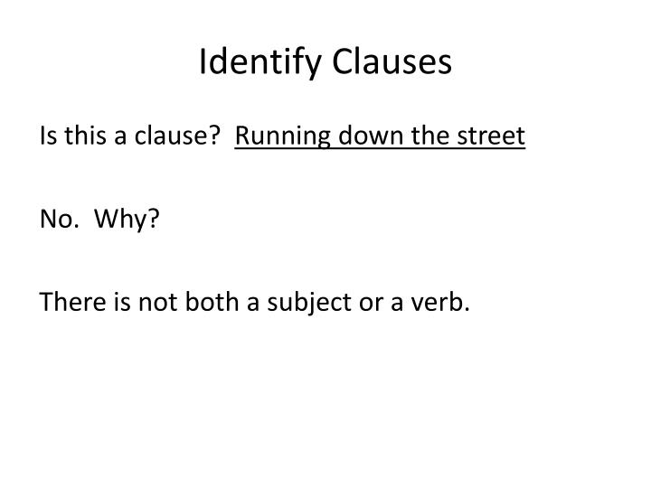 Identify Clauses