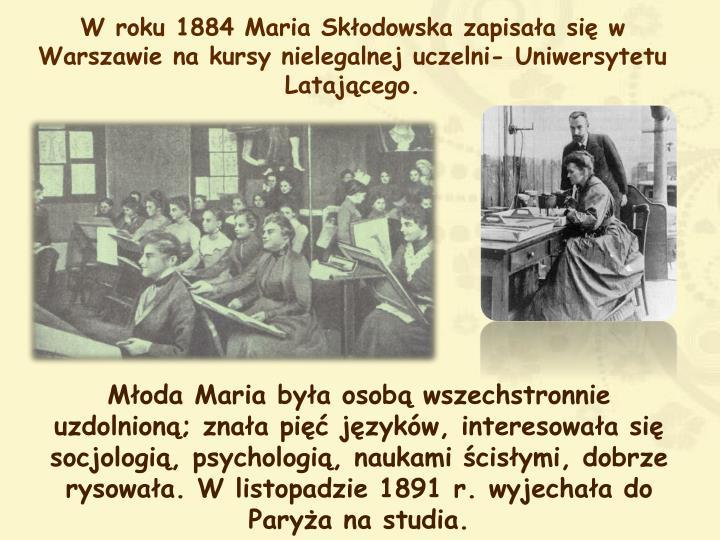W roku 1884 Maria Skłodowska