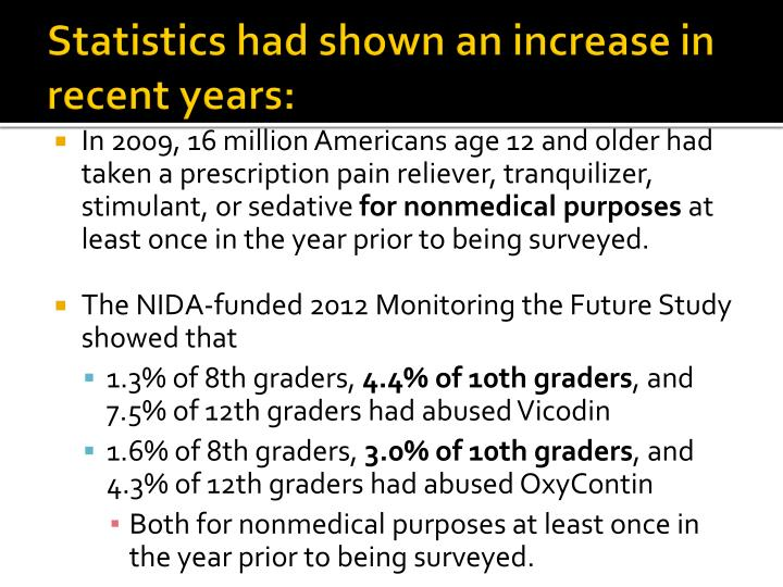Statistics had shown an increase in recent years: