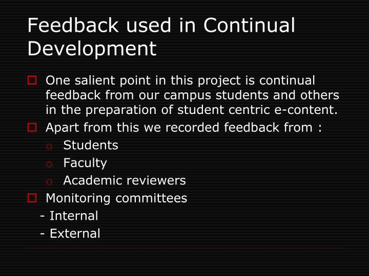 Feedback used in Continual Development