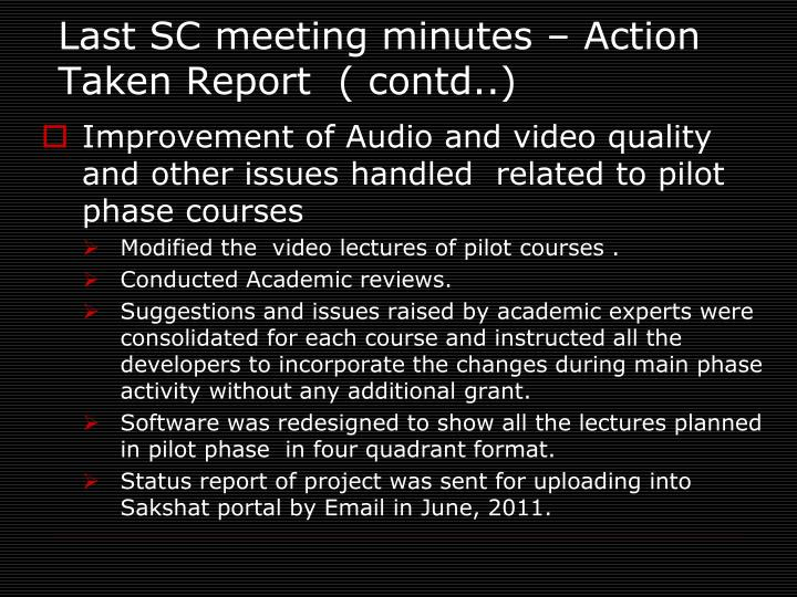 Last SC meeting minutes – Action Taken Report  ( contd..)