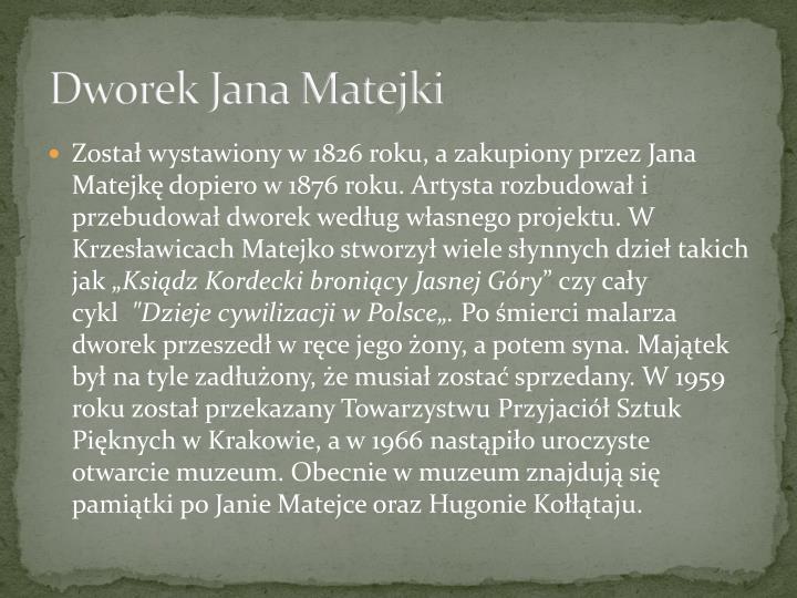 Dworek Jana Matejki