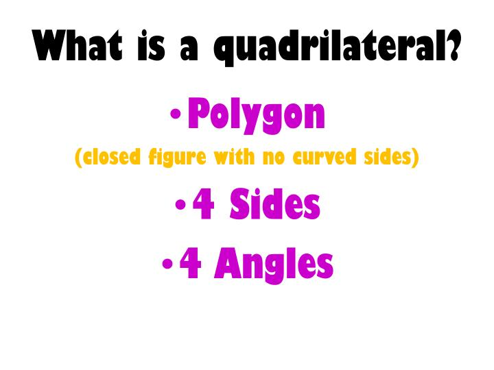 What is a quadrilateral